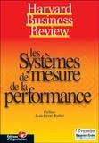 David-P Norton et  Collectif - Les systèmes de mesure de la performance.