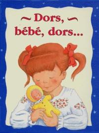 David Pace et Jacques Pinson - DORS, BEBE, DORS... Avec poupée de chiffon.