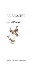 David Paquet - Le brasier.
