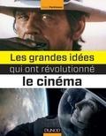 David Parkinson - Les grandes idées qui ont révolutionné le cinéma.