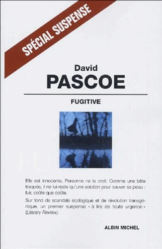 David Pascoe - Fugitive.