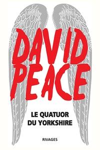 David Peace - Le quatuor du Yorkshire - 1974 ; 1977 ; 1980 ; 1983.