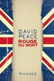 David Peace - Rouge ou Mort.