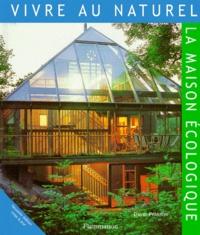 David Pearson - La maison écologique.