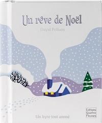 David Pelham et Claire Trévise - Un rêve de Noël.