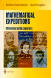 David Pengelley et Reinhard Laubenbacher - MATHEMATICAL EXPEDITIONS - Chronicles by the Explorers.