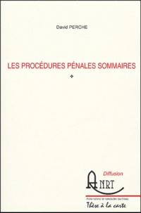 David Perche - Les procédures pénales sommaires.