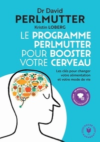 David Perlmutter - Le programme Perlmutter pour booster votre cerveau.