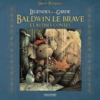 David Petersen - Légendes de la Garde  : Baldwin le brave.