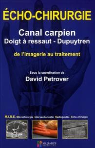 Echo-chirurgie canal carpien, doigt à ressaut - Dupuytren - De limagerie au traitement.pdf