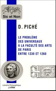 David Piché - Le problème des universaux à la faculté des arts de Paris entre 1230 et 1260.