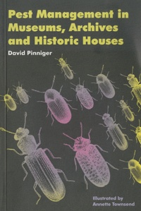 David Pinniger - Pest management in museums.