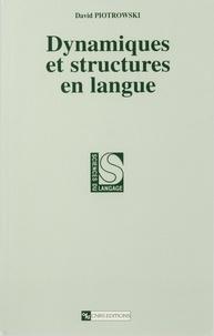 David Piotrowski - Dynamiques et structures en langue.