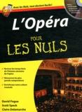 David Pogue et Scott Speck - L'Opéra pour les nuls. 1 CD audio
