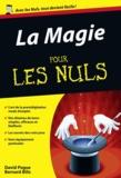 David Pogue - La magie pour les nuls.