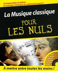 David Pogue et Scott Speck - La Musique classique pour les nuls.