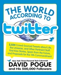 David Pogue - World According to Twitter.