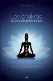 David Pond - Les chakras, au-delà des premiers pas - L'éveil à la puissance intérieure.