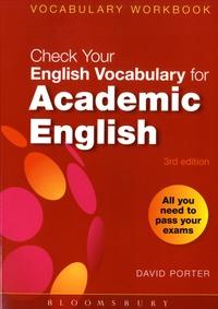 David Porter - Check Your English Vocabulary for Academic English.