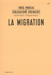 David Poullard et Guillaume Rannou - La migration.