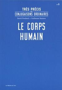 David Poullard et Guillaume Rannou - Le corps humain.