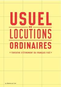 David Poullard et Guillaume Rannou - Usuel de locutions ordinaires.