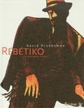 David Prudhomme - Rébétiko - (La mauvaise herbe).