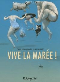 David Prudhomme et Pascal Rabaté - Vive la marée !.