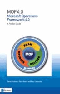David Pultorak et Clare Henry - MOF 4.0: A Pocket Guide: (Microsoft Operations Framework).