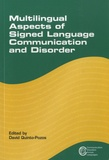 David Quinto-Pozos - Multilingual Aspects of Signed Language Communication and Disorder.