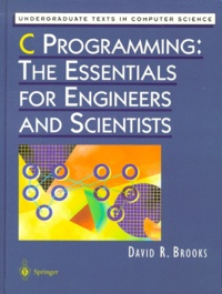 Deedr.fr C PROGRAMMING, THE ESSENTIALS FOR ENGINEERS AND SCIENTISTS Image