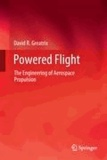 David R. Greatrix - Powered Flight - The Engineering of Aerospace Propulsion.