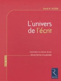 Lunivers de lécrit - Comment la culture écrite donne forme à la pensée.pdf