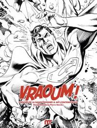 David R. Rosenberg et Pierre Sterckx - Vraoum ! - Trésors de la bande dessinée et art contemporain.