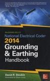 David R Stockin - National Electric Code - Grounding and Earthing Handbook.