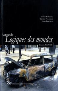 David Rabouin et Oliver Feltham - Autour de Logiques des mondes d'Alain Badiou.