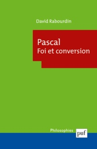 Accentsonline.fr Pascal. Foi et conversion - La