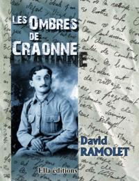 David Ramolet - Les Ombres de Craonne.