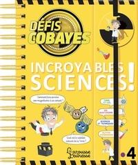David Raphet et Ewa Lambrechts - Défis cobayes Incroyables sciences !.
