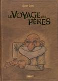 David Ratte - Le Voyage des pères Intégrale : .