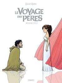 David Ratte - Le Voyage des pères Second cycle : Barabbas ; Moshé ; Salomé, Amos et les autres.