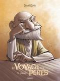 David Ratte - Le Voyage des pères T1 - Jonas.