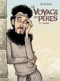David Ratte - Le Voyage des pères T5 - Moshe.