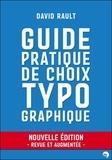David Rault - Guide pratique de choix typographique.
