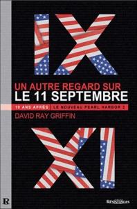 David Ray Griffin - 10 ans après, un autre regard sur le 11 septembre - Le Nouveau Pearl Harbor 2.