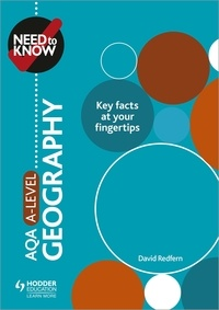 David Redfern - Need to Know: AQA A-level Geography.