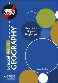 David Redfern - Need to Know: Edexcel A-level Geography.