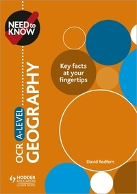 David Redfern - Need to Know: OCR A-level Geography.