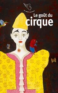 David Rémi - Le goût du cirque.