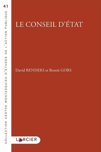 David Renders et Benoit Gors - Le Conseil d'État.